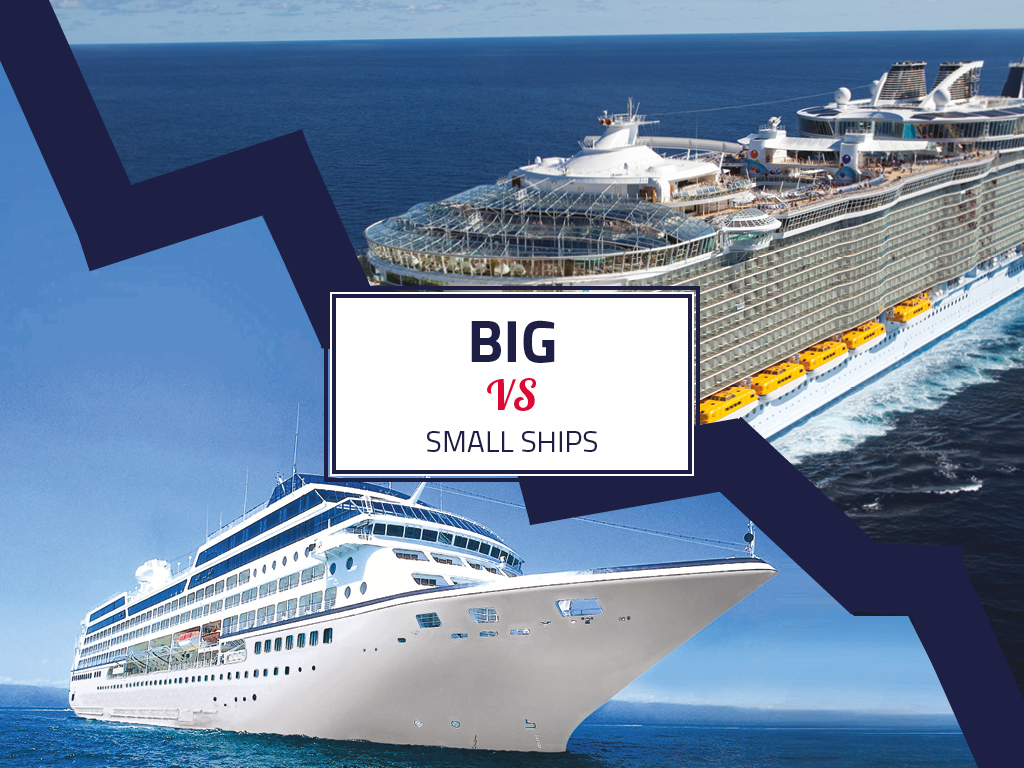 We'll help you decide whether you should cruise on-board a big cruise ship or a small cruise ship