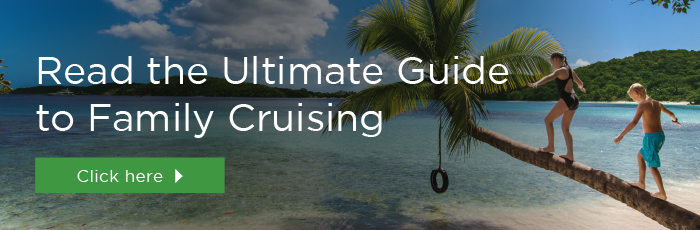 The ultimate guide to cruising with your family